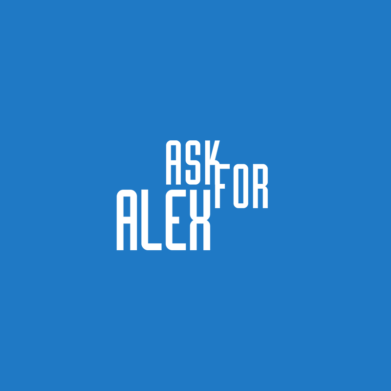 Ask For Alex